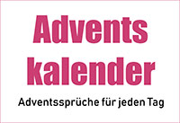 Adventssprüche für jeden tag